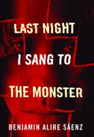 Last Night I Sang to the Monster
