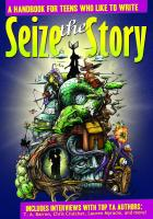 Seize the Story